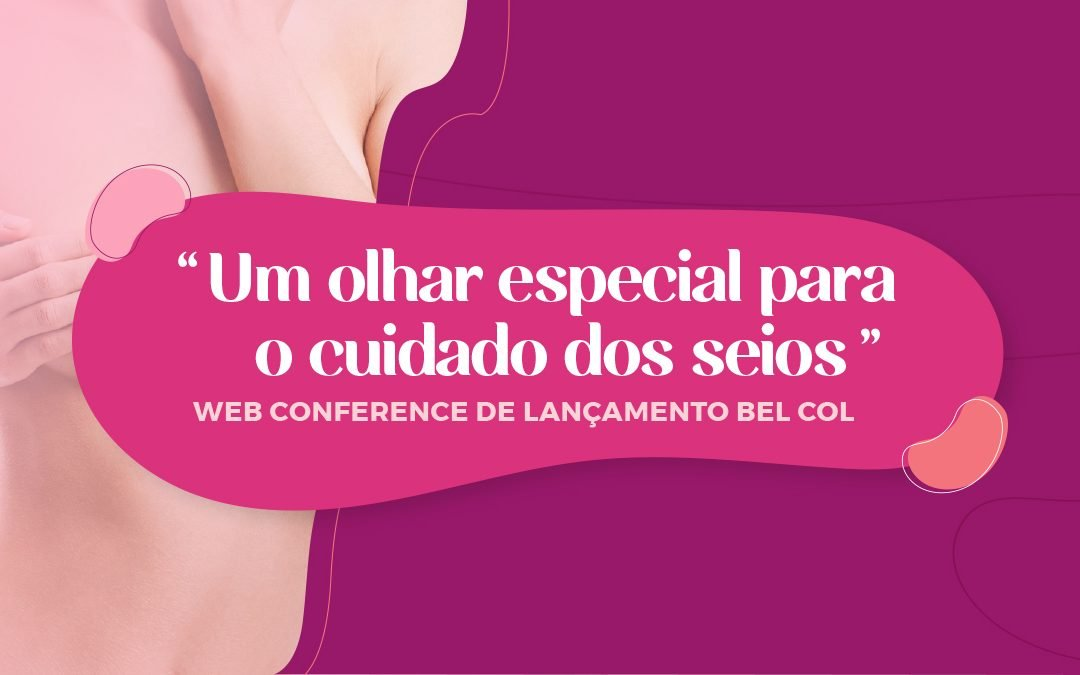 Web Conference de Lançamento Bel Col