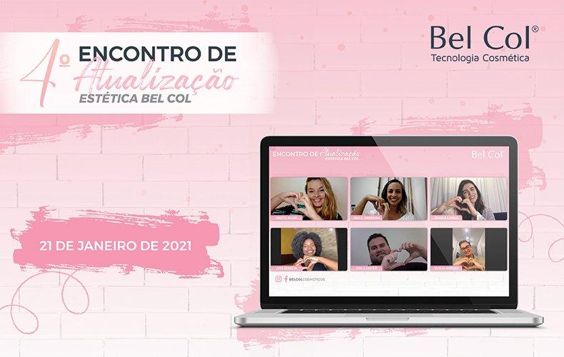 Bel Col promove edição online para o 4° Encontro de Atualização Estética