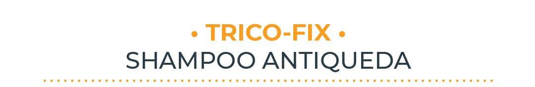 Trico-Fix - Shampoo Antiqueda 3